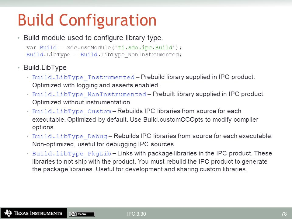 Build Configuration Build module used to configure library type.