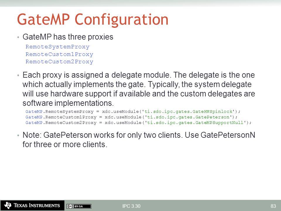 GateMP Configuration GateMP has three proxies