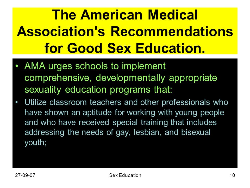 The American Medical Association s Recommendations for Good Sex Education.