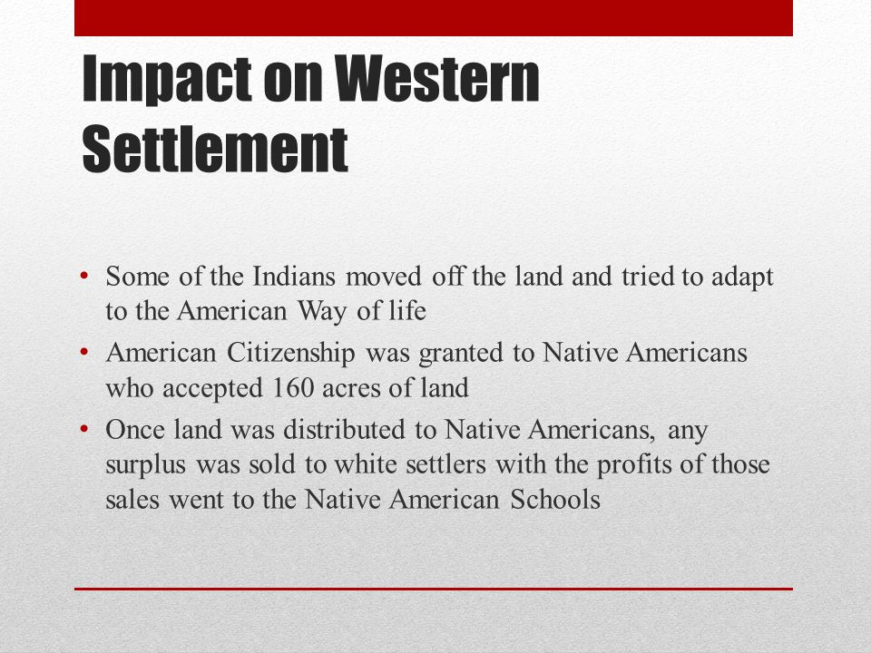 Impact on Western Settlement