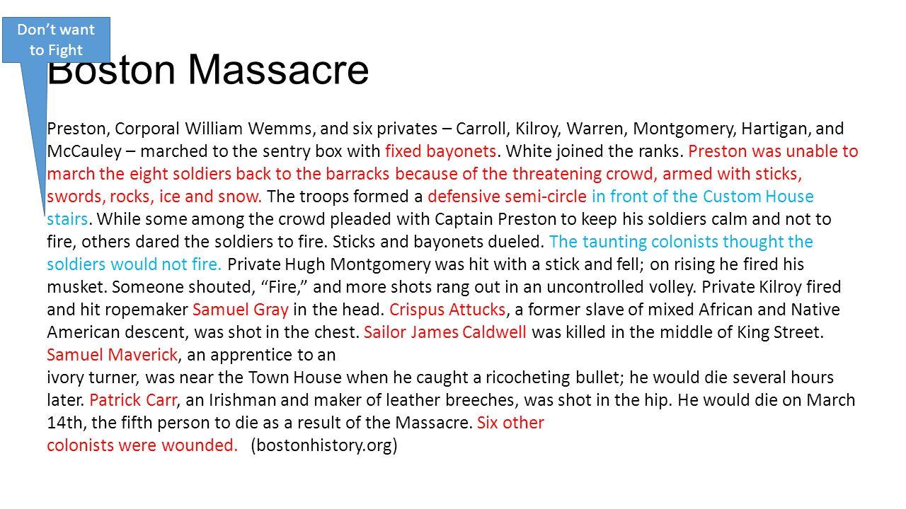 Don't want to Fight Boston Massacre.