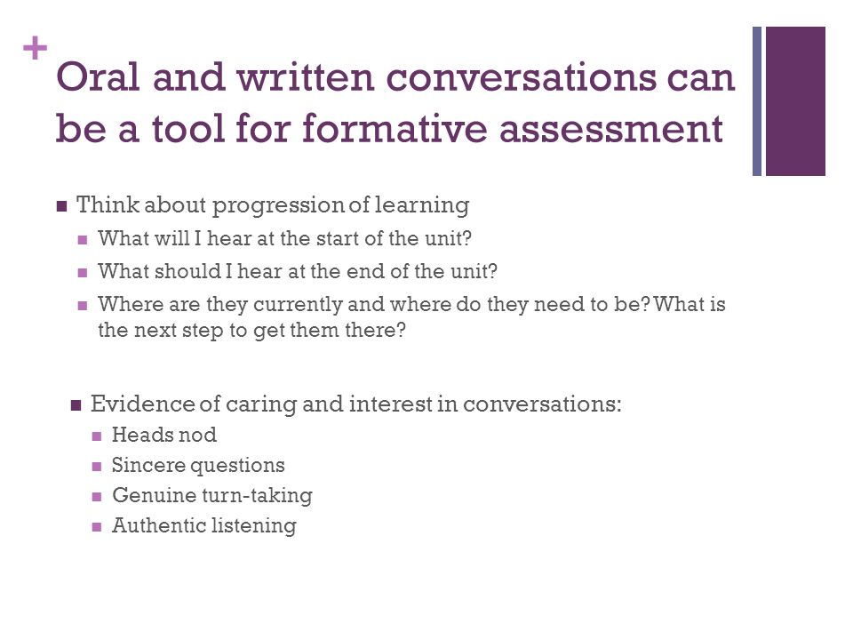 Oral and written conversations can be a tool for formative assessment