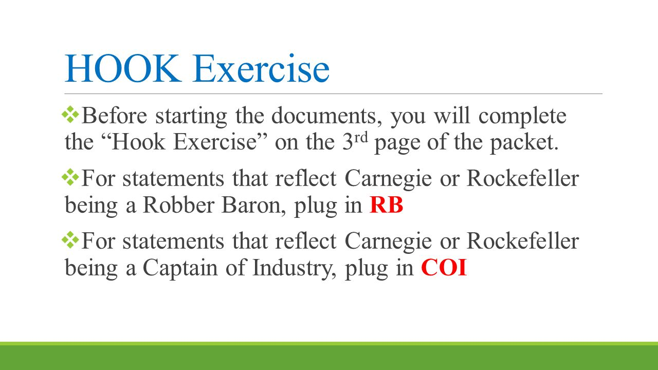 HOOK Exercise Before starting the documents, you will complete the Hook Exercise on the 3rd page of the packet.