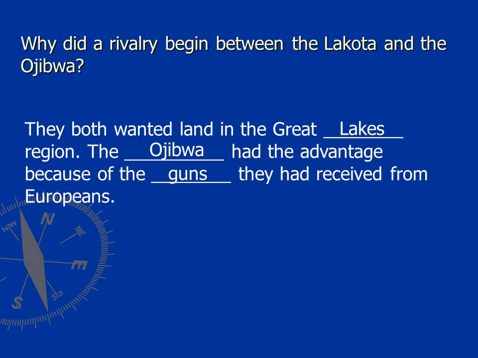 Why did a rivalry begin between the Lakota and the Ojibwa