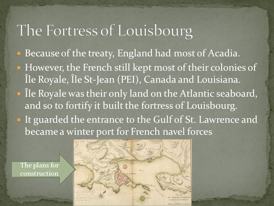 The Fortress of Louisbourg