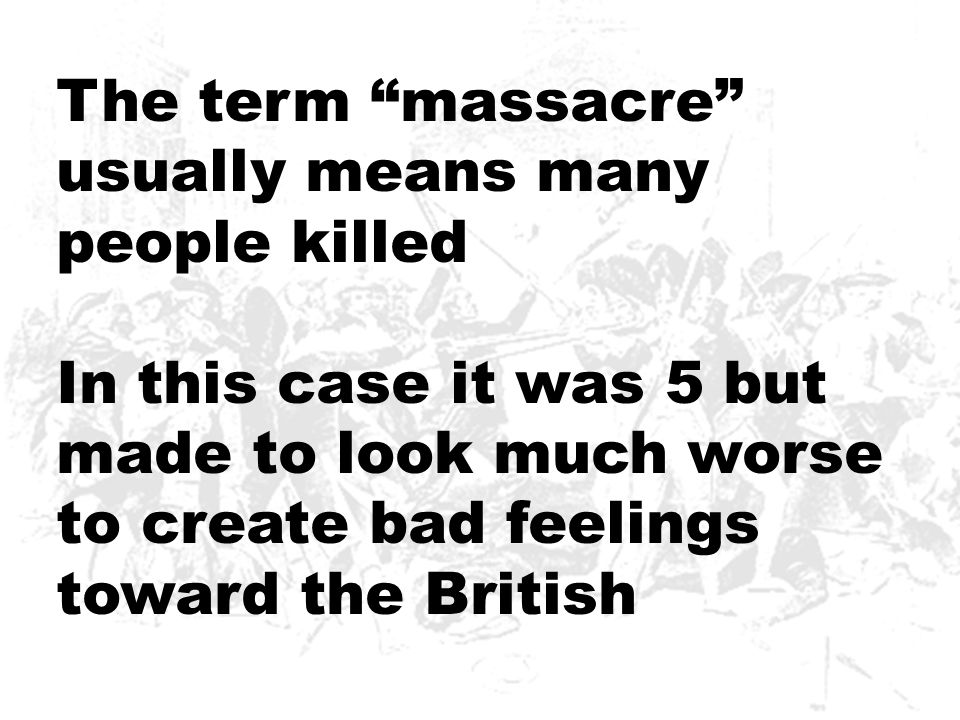 The term massacre usually means many people killed