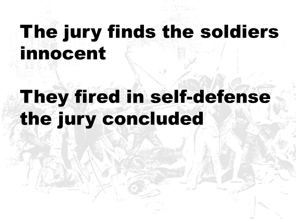 The jury finds the soldiers innocent