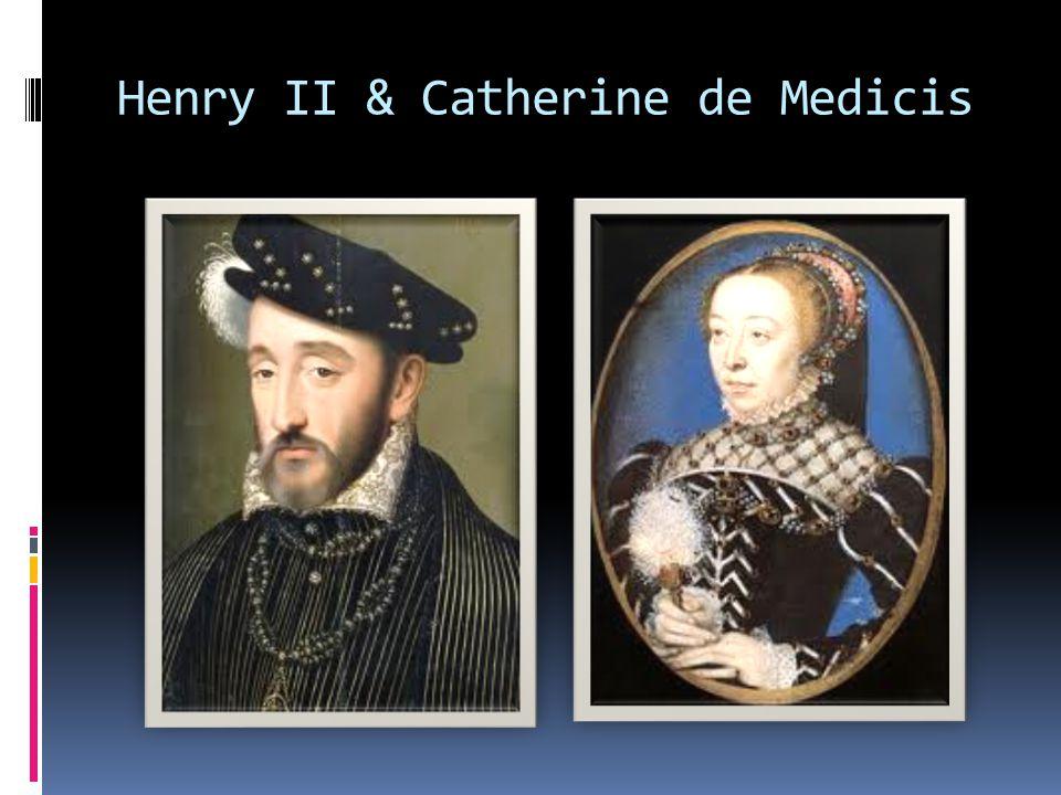 Henry II & Catherine de Medicis
