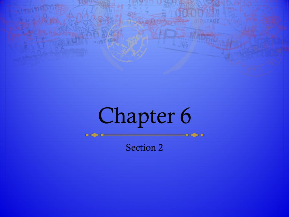 Chapter 6 Section 2