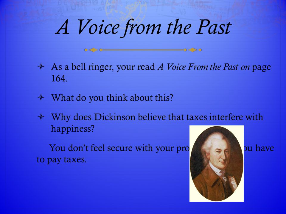 A Voice from the Past As a bell ringer, your read A Voice From the Past on page 164. What do you think about this