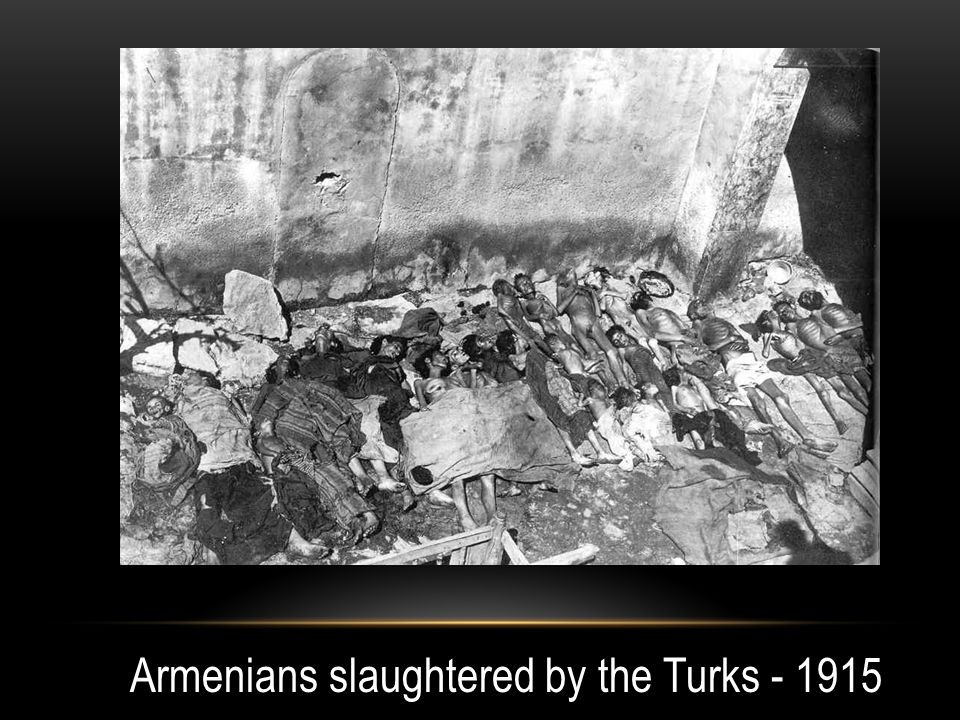 Armenians slaughtered by the Turks - 1915