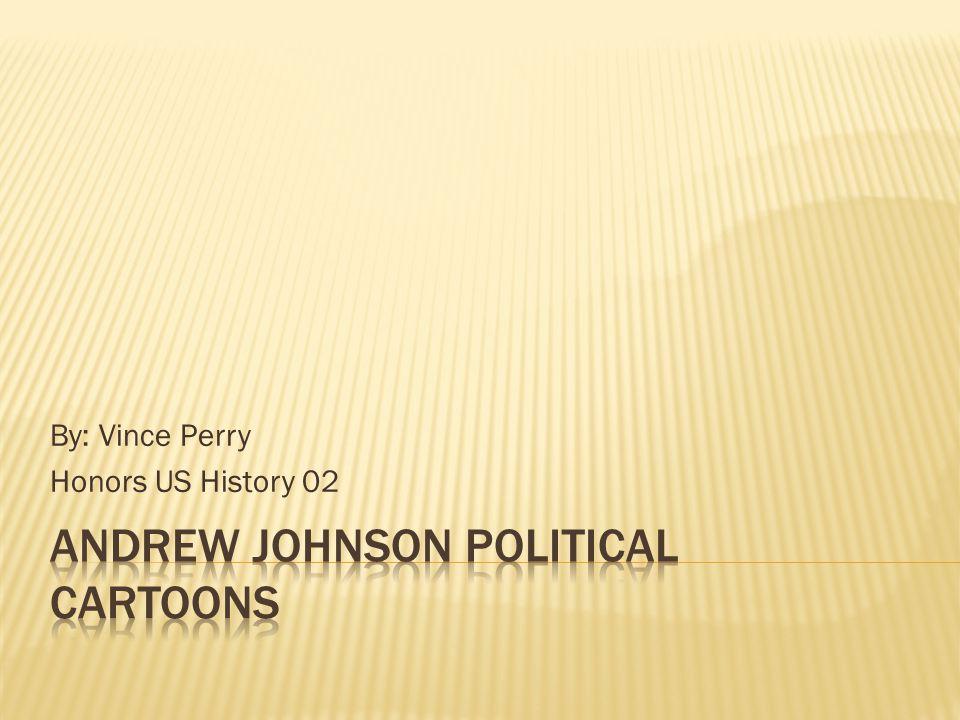 Andrew Johnson Political Cartoons