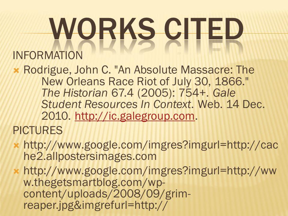 Works cited INFORMATION