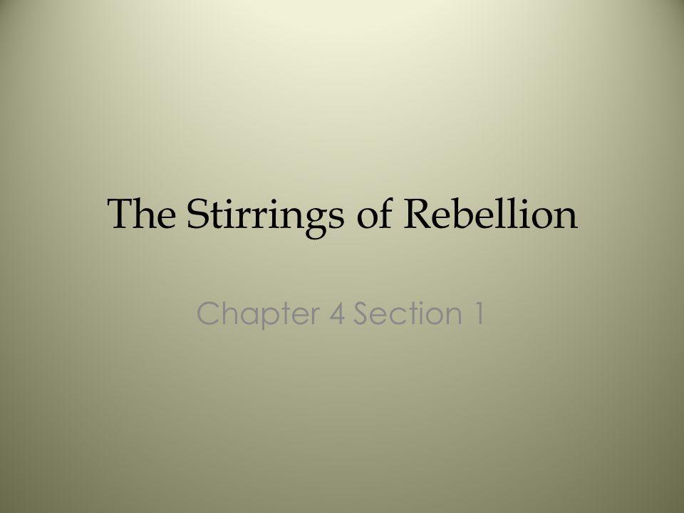 The Stirrings of Rebellion