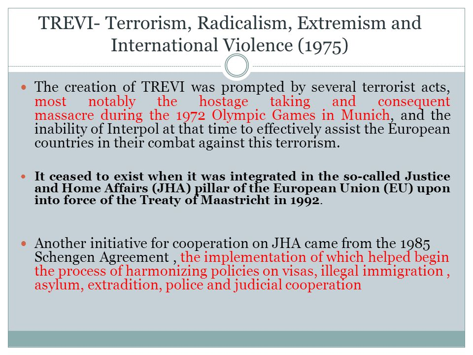 TREVI- Terrorism, Radicalism, Extremism and International Violence (1975)