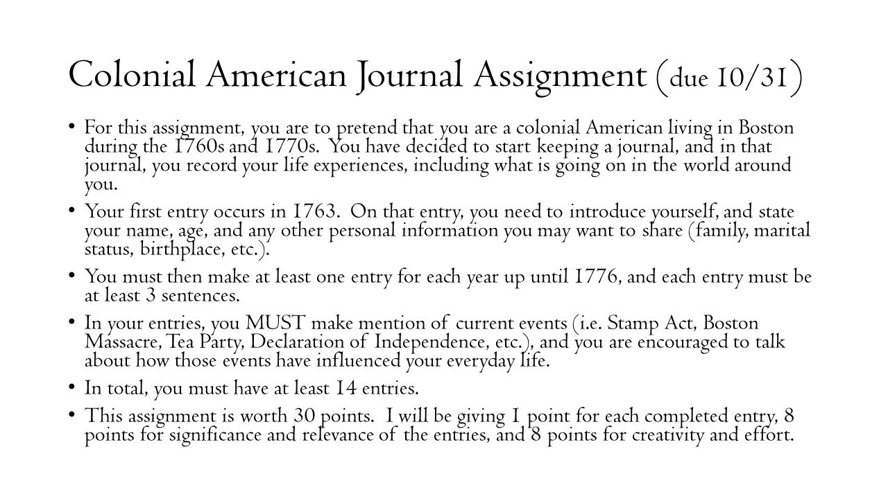 Colonial American Journal Assignment (due 10/31)