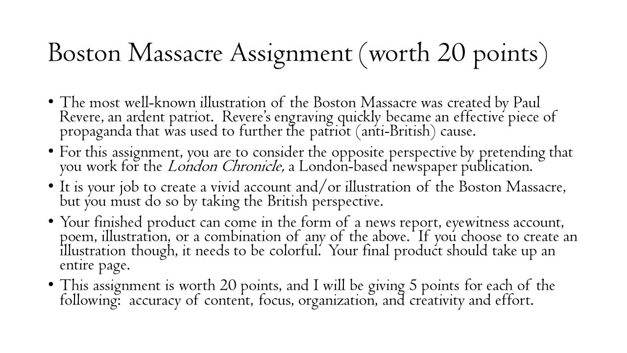Boston Massacre Assignment (worth 20 points)