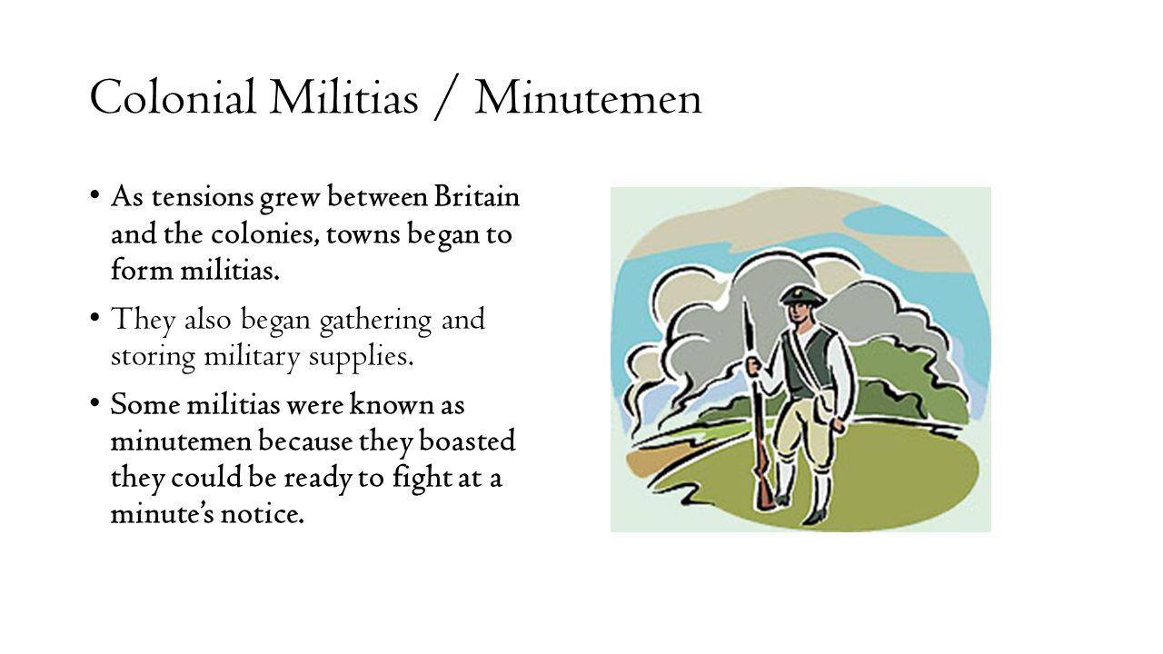 Colonial Militias / Minutemen