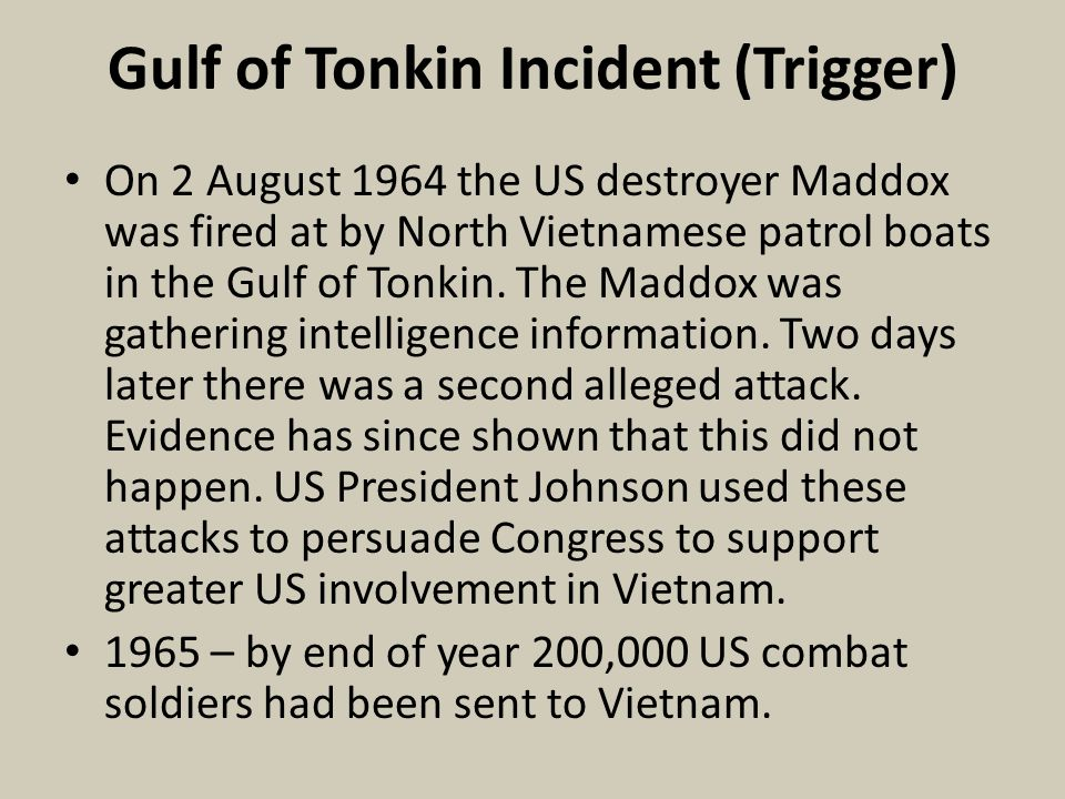 Gulf of Tonkin Incident (Trigger)