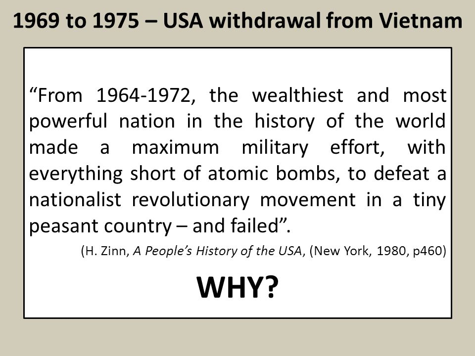 1969 to 1975 – USA withdrawal from Vietnam