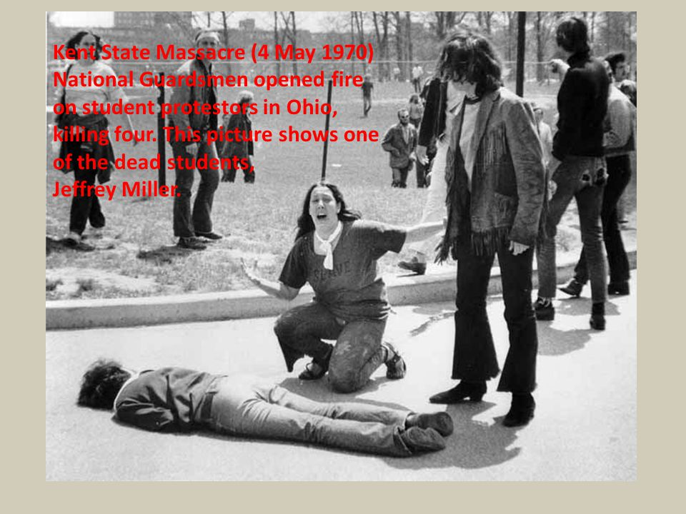 Kent State Massacre (4 May 1970)