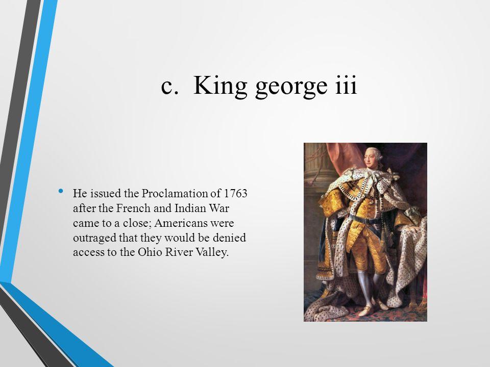 c. King george iii