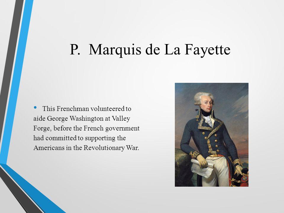 P. Marquis de La Fayette