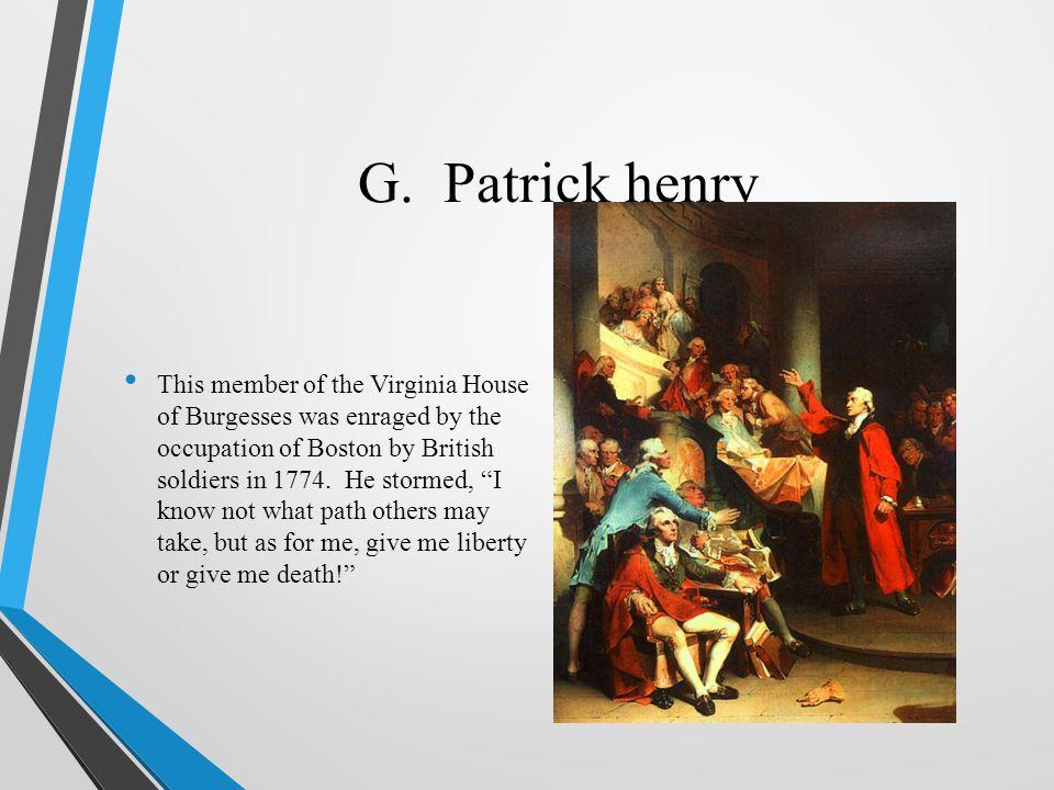 G. Patrick henry