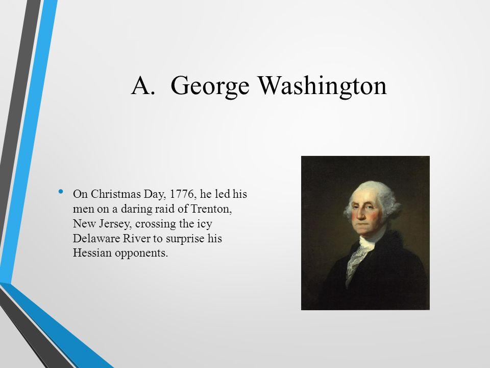 A. George Washington