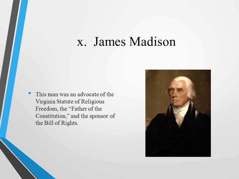 x. James Madison