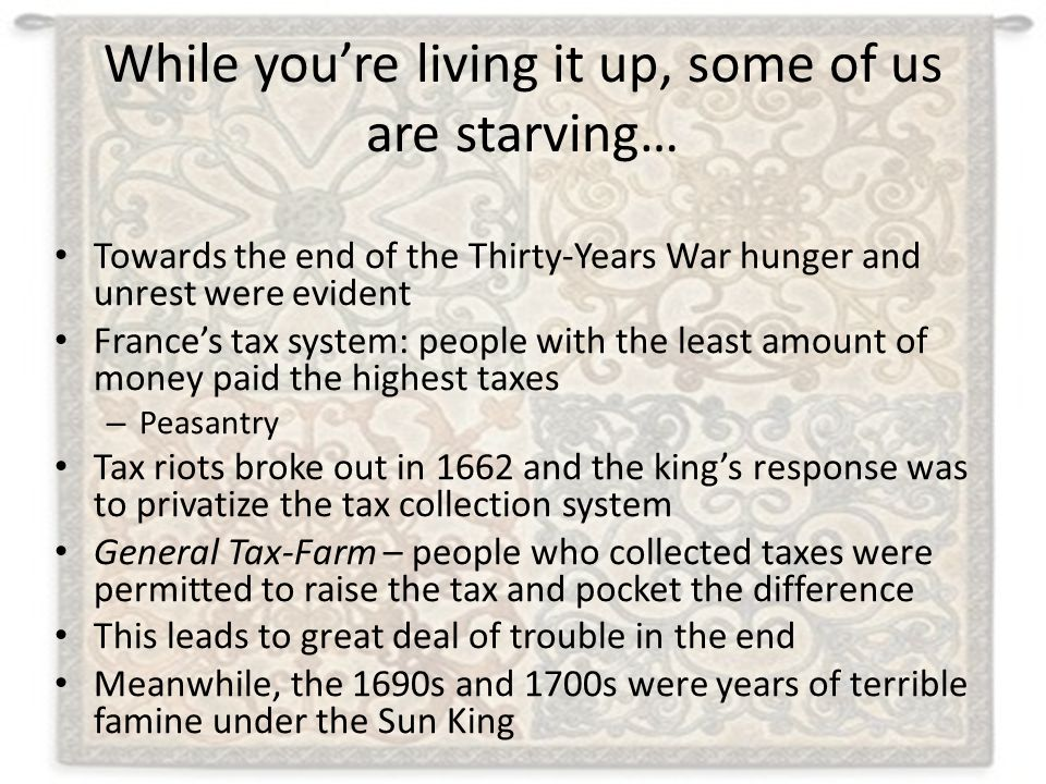 While you're living it up, some of us are starving…
