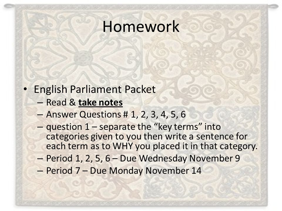 Homework English Parliament Packet Read & take notes
