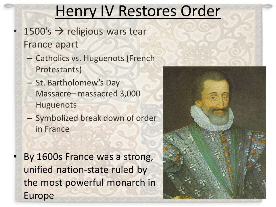 Henry IV Restores Order