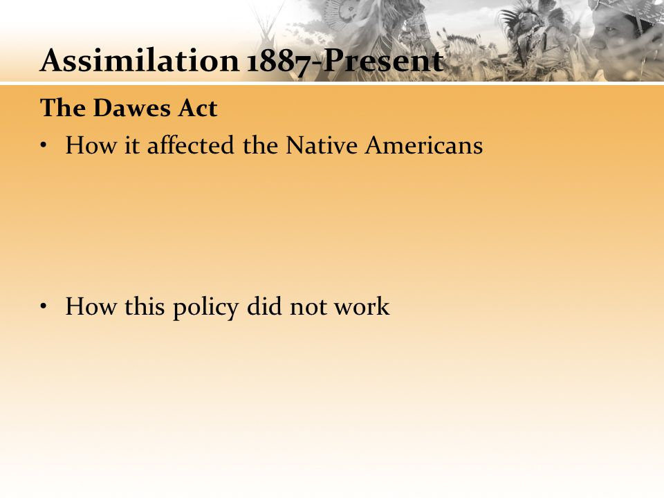 Assimilation 1887-Present