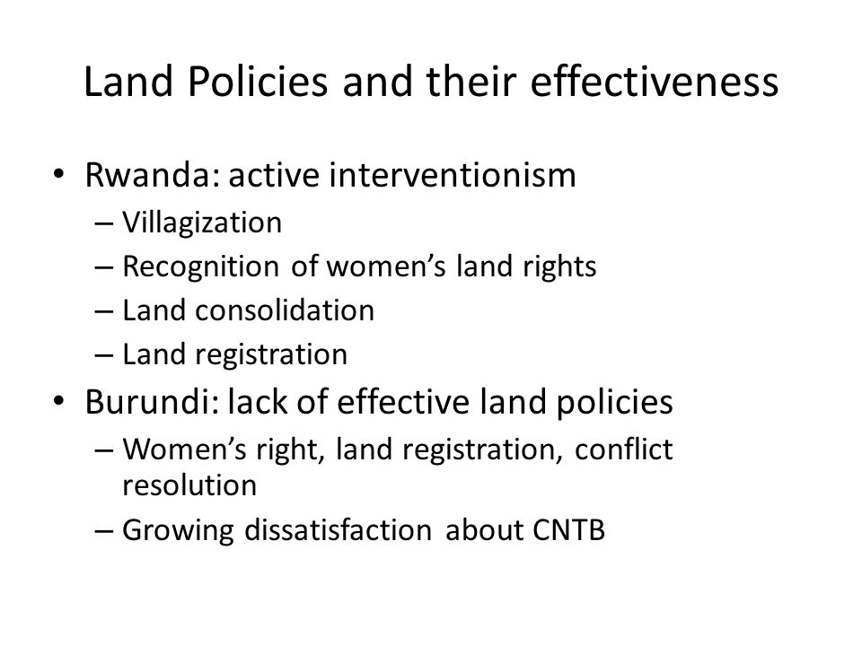 Land Policies and their effectiveness