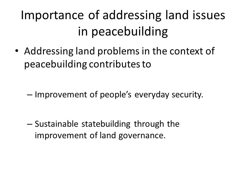 Importance of addressing land issues in peacebuilding