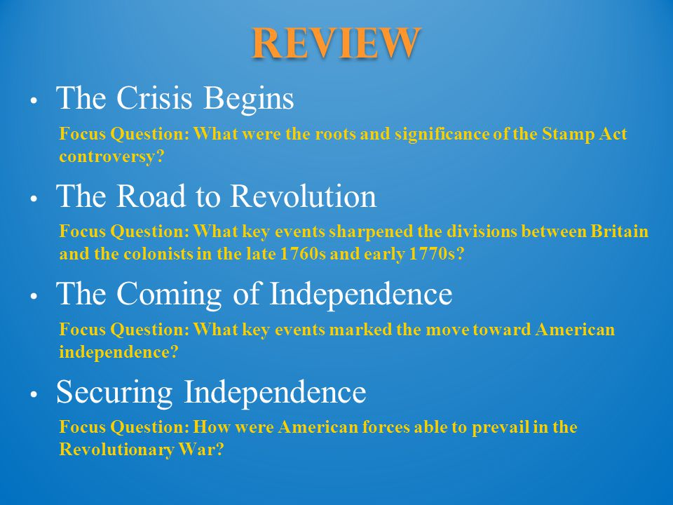 Review The Crisis Begins The Road to Revolution