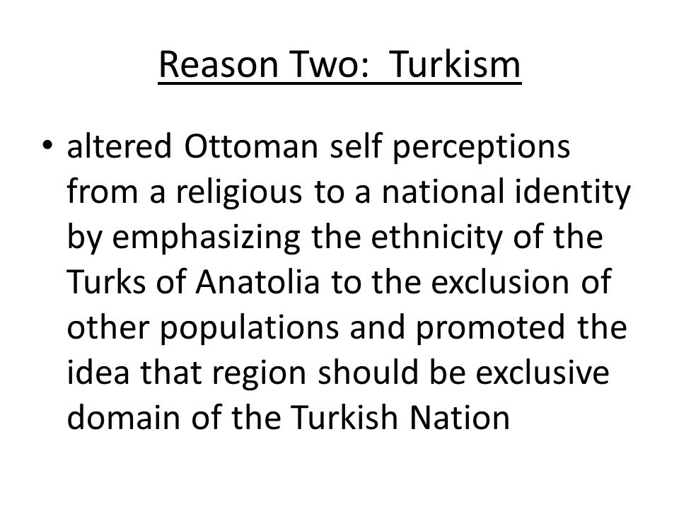Reason Two: Turkism