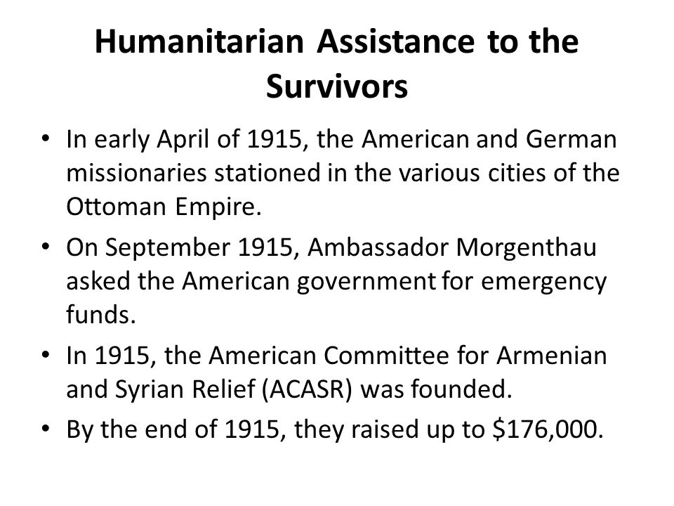 Humanitarian Assistance to the Survivors