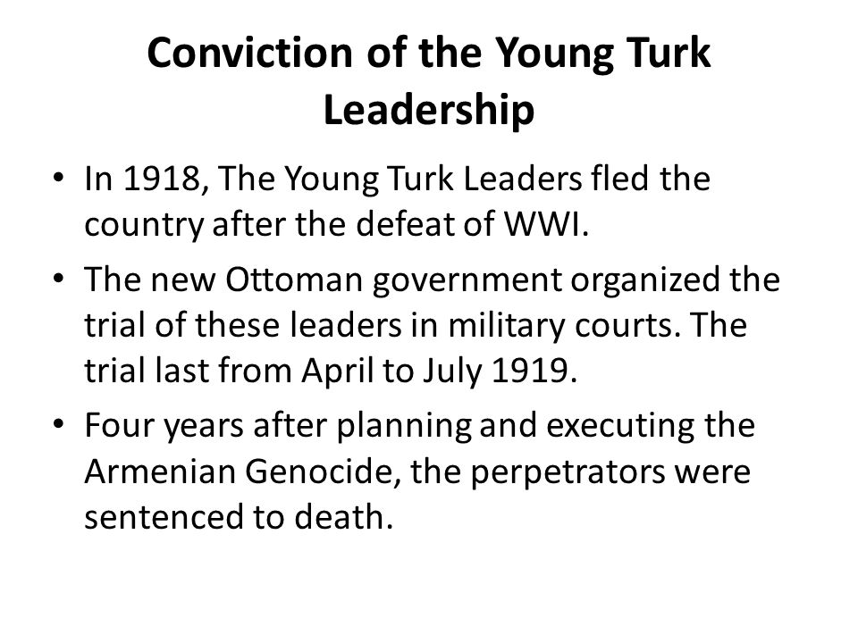 Conviction of the Young Turk Leadership
