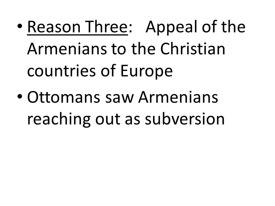 Reason Three: Appeal of the Armenians to the Christian countries of Europe