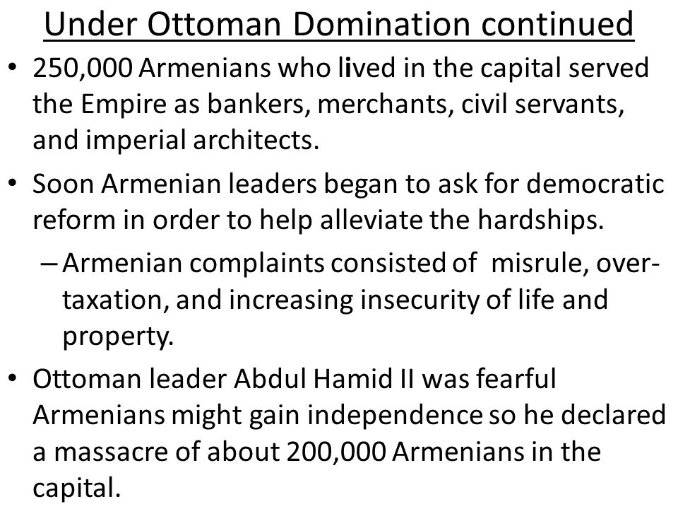 Under Ottoman Domination continued