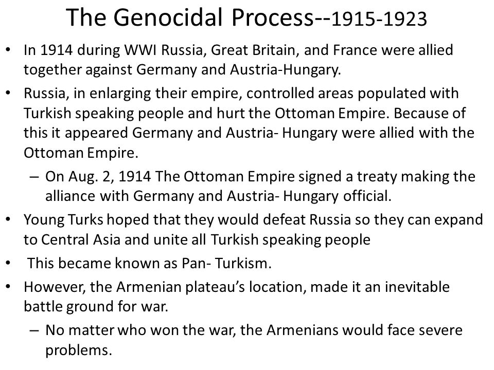 The Genocidal Process--1915-1923