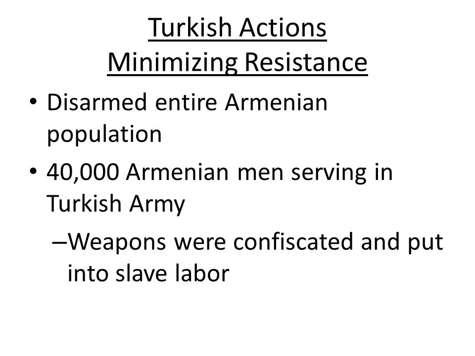 Turkish Actions Minimizing Resistance