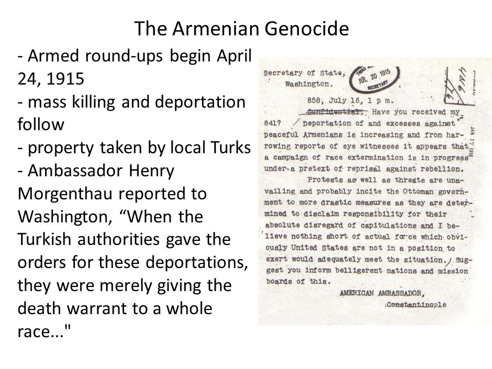 The Armenian Genocide Armed round-ups begin April 24, 1915