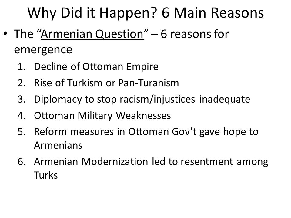 Why Did it Happen 6 Main Reasons