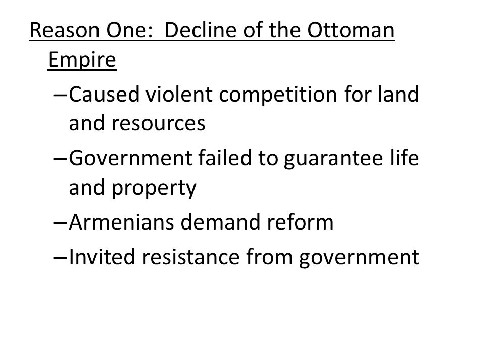 Reason One: Decline of the Ottoman Empire
