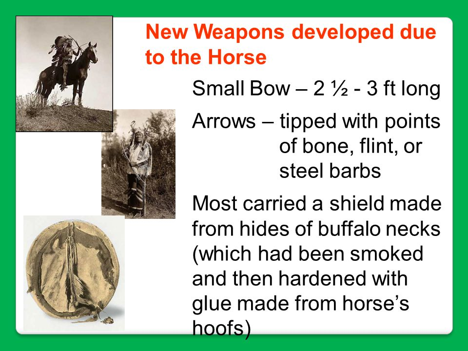 New Weapons developed due to the Horse