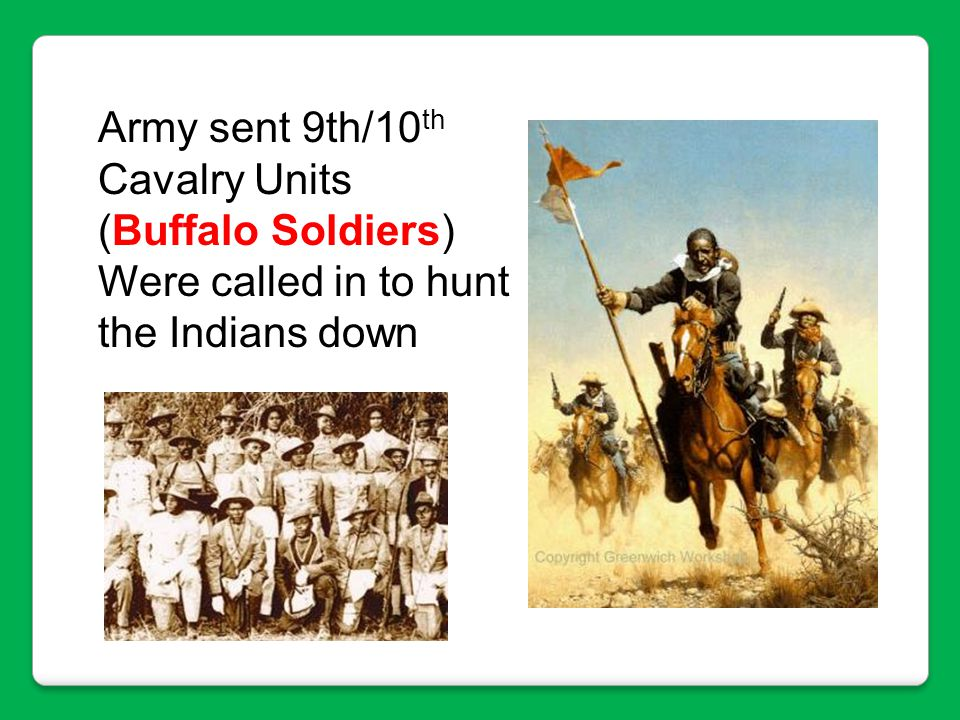 Army sent 9th/10th Cavalry Units