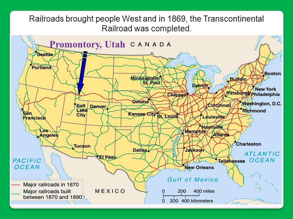 Railroads brought people West and in 1869, the Transcontinental Railroad was completed.